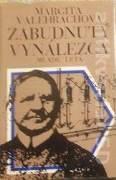 Valehrachová Margita - Zabudnutý vynálezca / venovanie autorky /