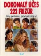 Dokonalý účes - 222 frizúr