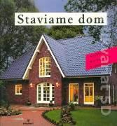 Staviame dom