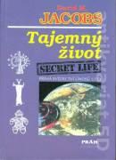 Tajemný život. Secret life