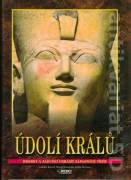 Údolí Králů. Hroby a zádušní chrámy západních Théb