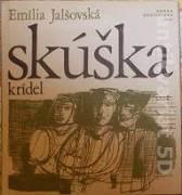 Jalšovská Emília - Skúška krídel