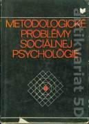 Metodologické problémy sociálnej psychológie