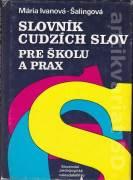 Slovník cudzích slov pre školu a prax