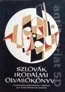 Szlovák irodalmi olvasókonyv / Slovenská literárna čítanka