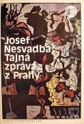 Tajná zpráva z Prahy (Fututo - román)