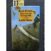 Berji Kristin - Tales fr_om the Garbage Hills