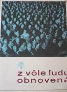 Kolektív - Z vôle ľudu obnovená / 1968 /