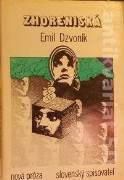 Dzvoník Emil - Zhoreniská