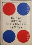 Orlovský Dezider - Slovenská syntax