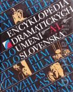 Encyklopédia dramatických umení Slovenska A - L, M - Ž