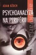 Psychoanalýza na periférii