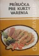 Pettkeš Alexej, Španko Vojtech - Príručka pre kurzy varenia