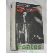 3 X Fantomas