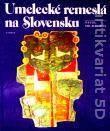 Umelecké remeslá na Slovensku