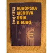 Európska menová únia a euro