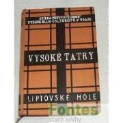 Vysoké Tatry a Liptovské hole