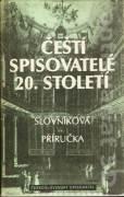Čeští spisovatelé 20. století (slovníková příručka)