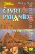 Čtvrtá pyramida. Na stopě tajemství z Gízy