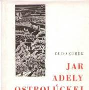 Jar Adely Ostrolúckej (1965)