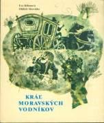 Kráľ Moravských vodníkov