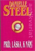Príď, láska, k nám - Steel Danielle (1998)