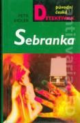 Sebranka (2007)
