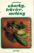 Uhorky, tekvice, melóny