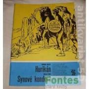 Hurikán, Synové kondorů