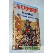 Marshal se dvěma revolvery