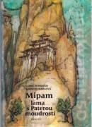 Mipam lama s Paterou moudrostí (1990)