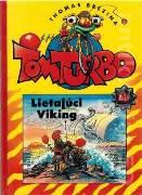 Tom Turbo 3. Lietajúci Viking