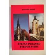 Štefan Putanko Svedok Viery