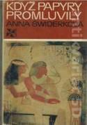 Když papyry promluvily