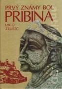 Prvý známy bol Pribina