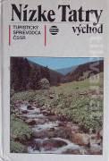 Nízke Tatry - Východ (Turistický sprievodca ČSSR)
