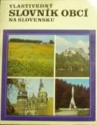 Kolektív - Vlastivedný slovník obcí na Slovensku II. K - R