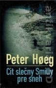 Cit slečny Smilly pre sneh (2007)