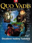 Quo vadis - Osudové hodiny ľudstva (1999)