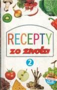Recepty zo života 2.