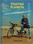 Šťastná planéta, aneb jak jsem na kole objel svět 1.