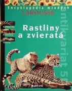Rastliny a zvieratá ( Encyklopédia mladých Larousse )