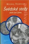 Švédske stoly aneb jací jsme
