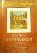 Castiglione Baldesar - Kniha o dvoranovi