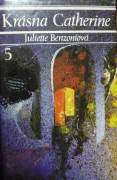 Benzoniová Juliette - Krásna Catherine 5. diel