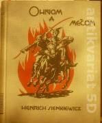 Sienkiewicz Henryk - Ohňom a mečom II. diel / 1930 /