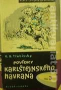 Třebízský V. B. - Povídky Karlštejnského havrana