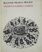 Rilke Rainer Maria - KMP Piesne o láske a smrti
