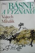 Mihálik Vojtech - Básne a vyznania / Mihálik /