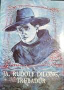 Cabadaj Peter - Ja, Rudolf Dilong, trubadúr